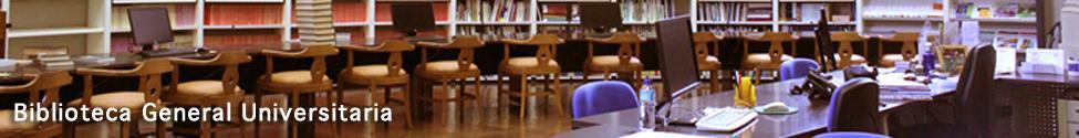 Biblioteca General Universitaria
