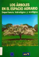 """""""Los árboles en el espacio agrario: importancia hidrológica y ecológica"""""""