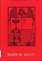 """""""Blasón de Aragón : el escudo y la bandera"""""""
