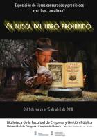 En busca del libro prohibido : Exposición de libros censurados y prohibidos ayer, hoy… ¿mañana? (Biblioteca de la Facultad de Empresa y Gestión Pública de Huesca)