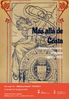 Más allá de Costa. Regeneracionismo aragonés 1880-1920. Exposición en la sala Jorge Coci de la Biblioteca General (Paraninfo)