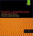 """""""Erosión y desertificación : heridas de la tierra"""""""