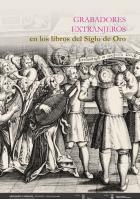 Grabadores extranjeros en los libros del Siglo de Oro. Exposición en la Biblioteca General (Paraninfo)