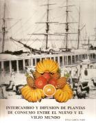 """""""Intercambio y difusión de plantas de consumo entre el nuevo y el viejo mundo"""". Libro de la Semana en la EPS."""
