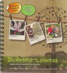 """""""Diviértete con las plantas : juegos, plantas musicales y manualidades"""". Libro de la Semana en la biblioteca de la EPS."""